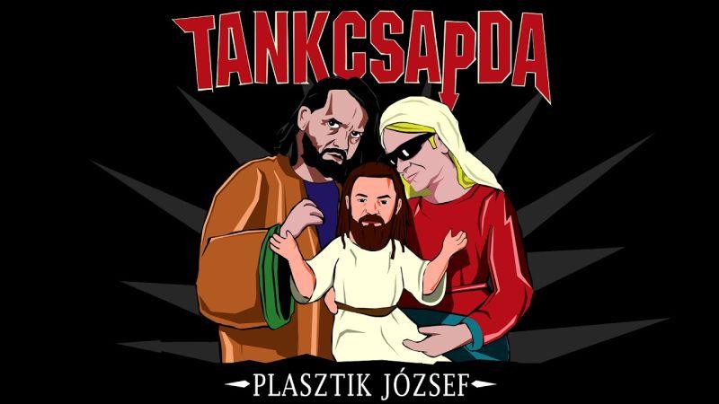 Plasztik József, Tankcsapda